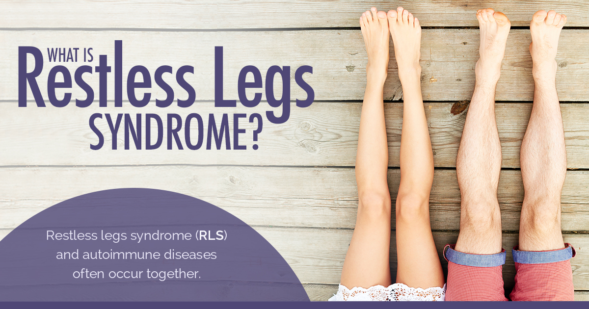 New Life Outlook - Lupus Infographic: The Link Between Restless Legs Syndrome and Lupus